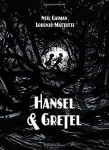 hansel and gretel gaiman